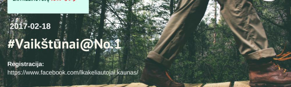 Pėščiųjų žygis #Vaikštūnai@No.1 (LKA KK Kaunas)